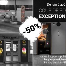 Offre de reprise d'activité : -50% sur votre campagne au Parking du Mont-Blanc
